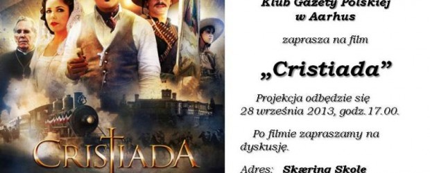 "Aarhus (Dania) – projekcja filmu ""Cristiada"", 28 września, g. 17,"