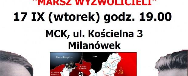 """Milanówek – pokaz filmów Grzegorza Brauna """"Defilada Zwycięzców"""" i """"Marsz Wyzwolicieli', 17 września, g. 19,"""