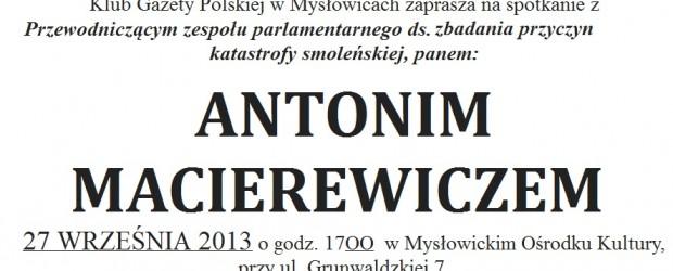 Mysłowice – spotkanie z Antonim Macierewiczem, 27 września, g. 17