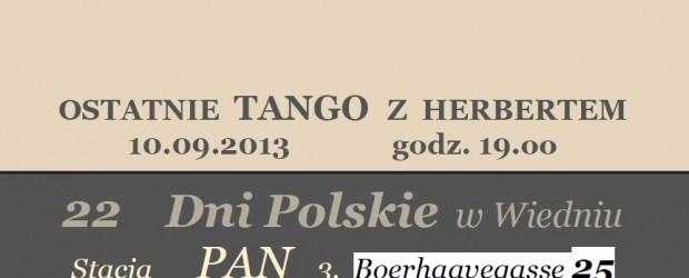 Wiedeń – Ostatnie Tango z Herbertem – 22 Dni Polskie w Wiedniu, 10 września, g. 19