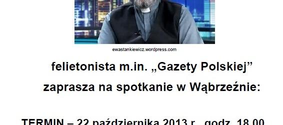 Wąbrzeźno – spotkanie z ks. Tadeuszem Isakowiczem-Zaleskim, 22 października, g. 18