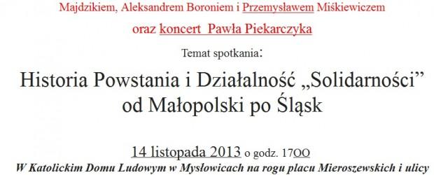 Mysłowice – spotkanie z panem: Ryszardem Majdzikiem, Aleksandrem Boroniem i Przemysławem Miśkiewiczem – 14 listopada, g. 17