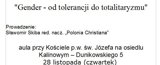 """Kraków-Nowa Huta – spotkanie z ks. dr. hab. Dariuszem Oko, nt. """"Gender – od tolerancji do totalitaryzmu"""", 28 listopada, g. 19.15"""