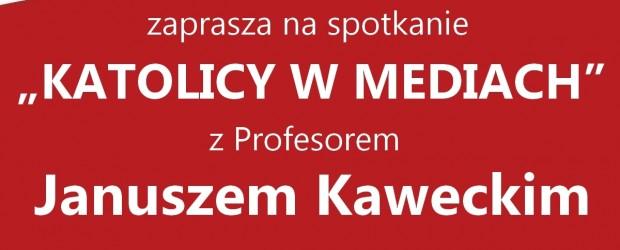 """Myślenice – spotkanie z prof. Januszem Kaweckim nt. """"Katolicy w mediach"""", 14 stycznia, g. 19,"""