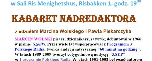 """Oslo – """"KABARET NADREDAKTORA"""" z udziałem Marcina Wolskiego i Pawła Piekarczyka, 3 maja, g. 19"""