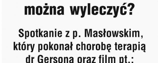 """Śrem – spotkanie p. Masłowskim pt. """" Czy chorobę raka można wyleczyć?"""", 29 marca, g. 17,"""