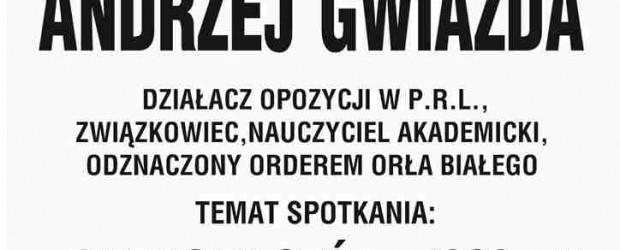 """Śrem – spotkanie z Andrzejem Gwiazdą nt. """" Okrągły stół – 1989 r."""", 18 marca, g. 18.30"""