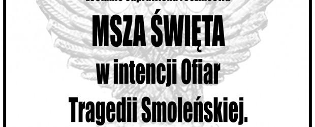 Gliwice – IV rocznica Tragedii Smoleńskiej, 10 kwietnia, g. 18