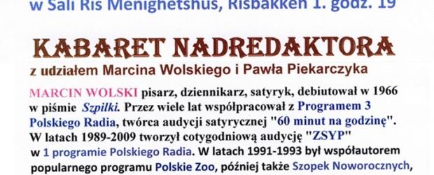 """Oslo – """"KABARET NADREDAKTORA"""" z udziałem Marcina Wolskiego i Pawła Piekarczyka, 3 maja"""