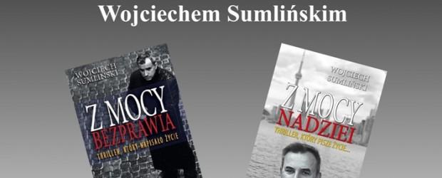 Pisz – spotkanie z Wojciechem Sumlińskim, 9 kwietnia, g. 18