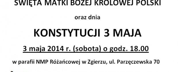 Zgierz –  obywatelskie obchody Święta Matki Bożej Królowej Polski oraz dnia Konstytucji 3 Maja, 3 maja…