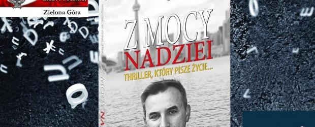 """Spotkania   z  Wojciechem   Sumlińskim –  promocja  książki  """"Z mocy nadziei"""" – kwiecień"""