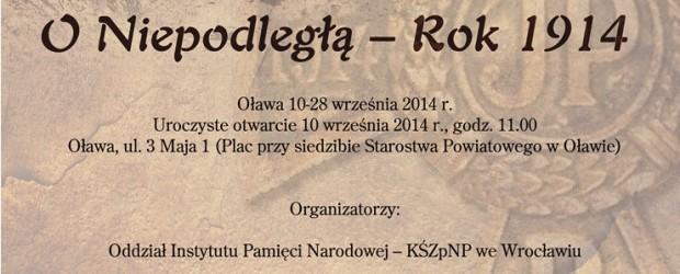 """Oława – otwarcie wystawy plenerowej """"O niepodległą – Rok 1014"""", 10 września, g. 11,"""