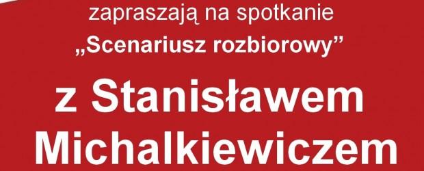 """Myślenice – spotkanie z  Stanisławem Michalkiewiczem – """"Scenariusz rozbiorowy"""", 12 września"""