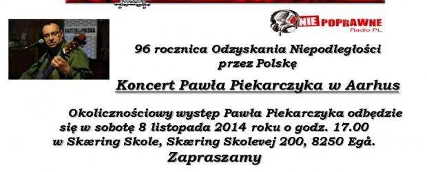 Aarhus – 96 rocznica Odzyskania Niepodległości przez Polskę, koncert Pawła Piekarczyka, 8 listopada