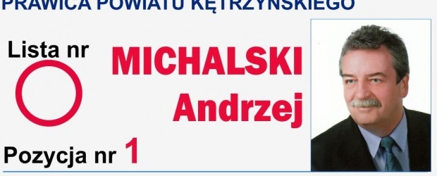 [Kętrzyn] Andrzej Michalski – Kandydat do Rady Powiatu