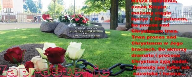 Poświęcenie Krzyża symbolizującego Męczeńską Śmierć Bł. ks. Jerzego Popiełuszki, 25 października