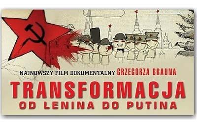 """Grodzisk Maz.- projekcję filmu Grzegorza Brauna """"Transformacja"""" cz. III,  24 października"""