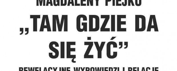 """Śrem – projekcja filmu Magdaleny Piejko pt. """"Dam gdzie da się żyć"""", 15 stycznia"""