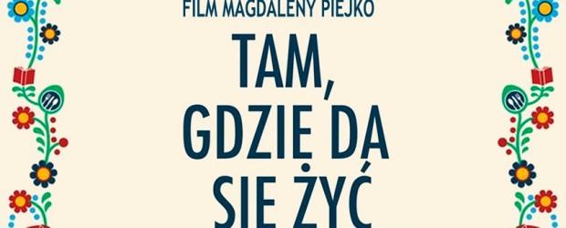 """Radomsko – projekcja filmu """"Tam, gdzie da się żyć"""", 8 lutego"""