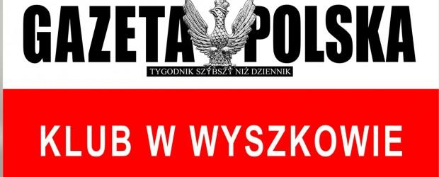 """Wyszków – spotkanie z Adrianem Stankowskim,  nt. """"Czy walka o niepodległość jest dziś potrzebna ?"""", 17 stycznia"""