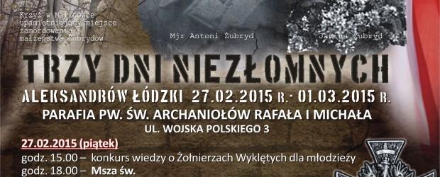 Aleksandrów Łódzki, 27.02.2015-01.03.2015 r. – TRZY DNI NIEZŁOMNYCH