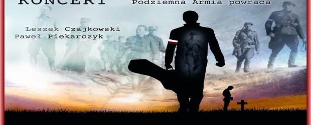 """Kwidzyn II – koncert pt. """"Żołnierze niezłomni. Podziemna Armia powraca"""" – Leszek Czajkowski oraz Paweł Piekarczyk, 21 lutego, g. 19"""