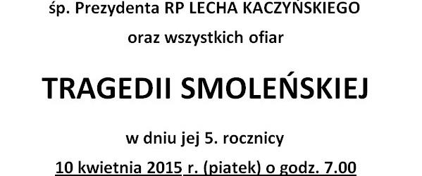 Zgierz –  Msza św. w intencji śp. Prezydenta RP Lecha Kaczyńskiego oraz wszystkich Ofiar Tragedii Smoleńskiej, 10 kwietnia