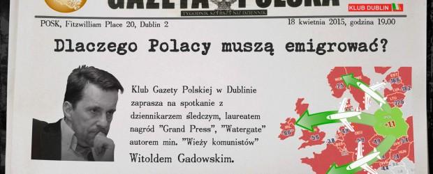Dublin – spotkanie z Witoldem Gadowskim, 18 kwietnia