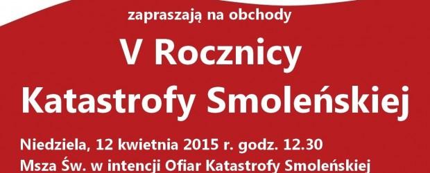 Myślenickie obchody V Rocznicy Katastrofy Smoleńskiej – Niedziela 12.04.2015 r.