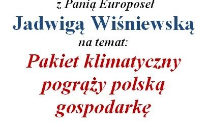 """Mysłowice, Tychy –  spotkanie  z  Europoseł Jadwigą Wiśniewską nt. """"Pakiet klimatyczny pogrąży polską gospodarkę"""",  14 maja"""