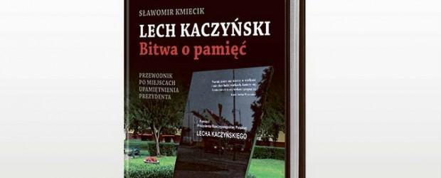 """Warszawa – spotkanie ze Sławomirem Kmiecikiem, autorem książki """"Lech Kaczyński. Bitwa o pamięć"""", 12 maja"""