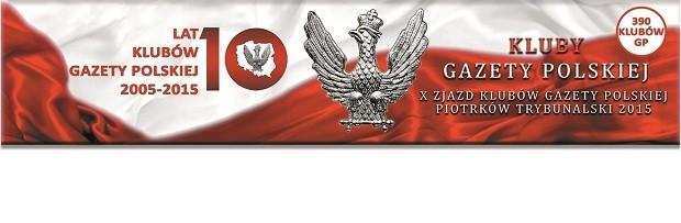 """Aktualny program – X Zjazd Klubów """"Gazety Polskiej"""""""