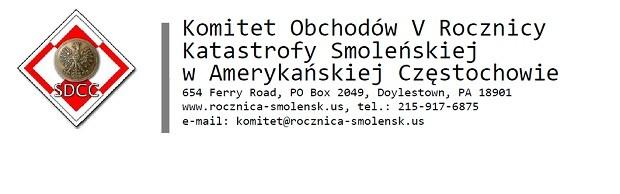 Centralne uroczystości Obchodów V rocznicy Katastrofy Smoleńskiej w Amerykańskiej Częstochowie