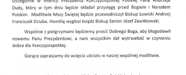 Łowicz – Msza św. w intencji młodzieży wyruszającej na pielgrzymkę na Jasną Górę oraz w intencji Ojczyzny a szczególnie intencji Prezydenta RP Andrzeja Dudu, 6 sierpnia