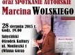 Sulęcin – występ kabaretowy i spotkanie autorskie z Marcinem Wolskim, 28 sierpnia