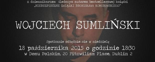 Wojciech Sumliński w Dublinie – spotkanie odwołane