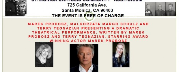 Los Angeles (California) – wystawienie sztuki o rotmistrzu Witoldzie Pileckim ze znanym aktorem Markiem Proboszem w roli głównej, 12 sierpnia,