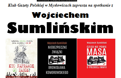 Mysłowice – spotkanie z Wojciechem Sumlińskim, 13 października