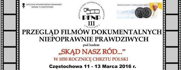 III przegląd filmów dokumentalnych niepoprawnie prawdziwych, 11-13 marca