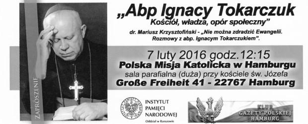 """Hamburg II – otwarcie wystawy """"Abp Ignacy Tokarczuk-Kościół, władza, opór społeczny"""", 7 lutego,"""