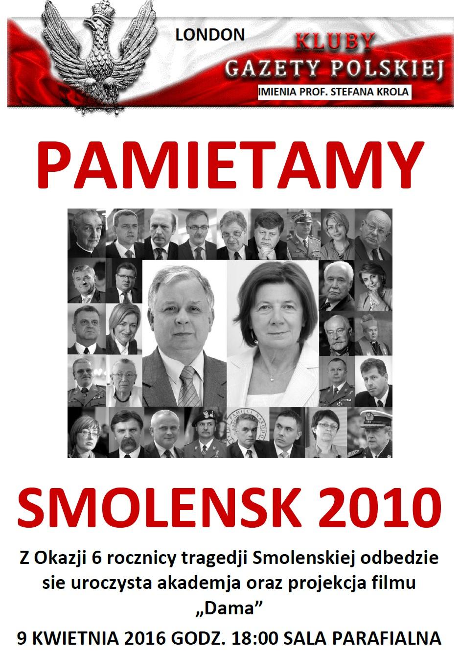 Kluby Gazety Polskiej Rocznica Tragedii Smoleńskiej W