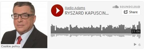 Wywiad z Ryszardem Kapuścińskim w Radio Adam's (audio)