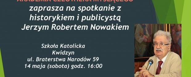 Kwidzyn II – spotkanie z Jerzym Robertem Nowakiem, historykiem i publicystą