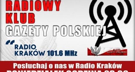 """Już dzisiaj audycja """"Radiowy Klub Gazety Polskiej"""" – 17 października o godzinie 23.00"""