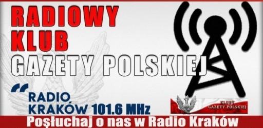 """POSŁUCHAJ AUDYCJI: """"Radiowy Klub Gazety Polskiej"""" – 17.10.2016 r. (audio)"""