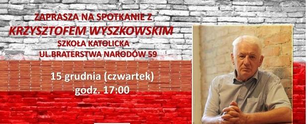 Kwidzyn II – spotkania z Krzysztofem Wyszkowskim, 15 grudnia