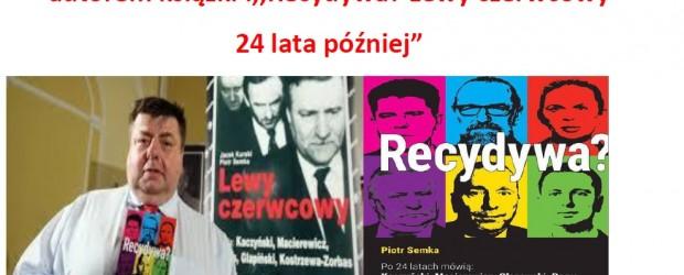 """Lębork – spotkanie z Piotrem Semką, połączone z promocją książki """"Recydywa ?"""", 18 listopada"""