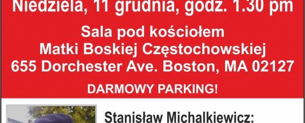 """Boston (USA) – spotkanie ze Stanisławem Michalkiewicze nt.""""Sytuacja polityczna Polski po wyborach w USA"""", 11 grudnia"""
