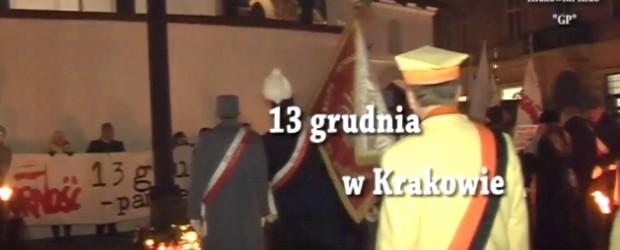 Kraków: 13 grudnia 2016r – Rocznica stanu wojennego (wideo)